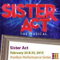 Sister Act the Musical in Sioux Falls