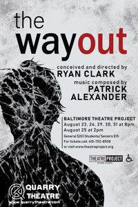 The Way Out in Baltimore