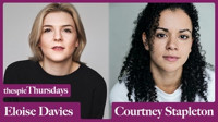 Thespie Thursdays with Courtney Stapleton and Eloise Davies in UK / West End