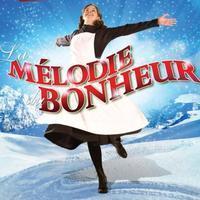 La Mélodie du Bonheur Le Musical in Montreal