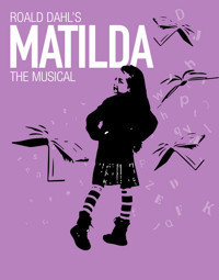 Roald Dahl's Matilda the Musical in Sarasota