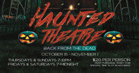Haunted Theatre: Back From the Dead in Long Island