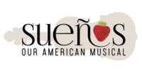 SUEÑOS: Our American Musical in Off-Off-Broadway