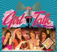 Girl Talk - The Musical in Buffalo
