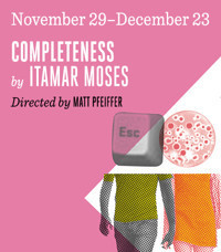 Completeness by Itamar Moses in Philadelphia