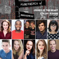 Murderinos of Broadway: Crimes of the Heart in Off-Off-Broadway