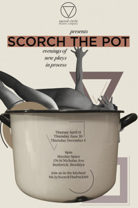 Scorch The Pot-an evening of new plays in process December 2019 in Brooklyn
