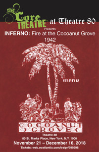 Inferno: Fire at the Cocoanut Grove 1942 in Broadway