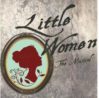 Little Women The Musical in Columbus