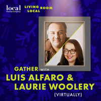 Living Room Local with Luis Alfaro & Laurie Woolery in Denver