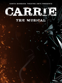 Carrie the musical in Santa Barbara