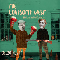 The Lonesome West in Broadway