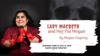 Lady Macbeth and Her Pal Megan in Austin