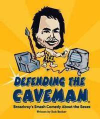Defending the Caveman in Pittsburgh