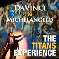 DaVinci & Michelangelo: The Titans Experience in Central New York