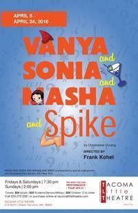 VANYA AND SONIA AND MASHA AND SPIKE in Seattle