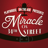 Playhouse on the Air Presents: Miracle on 34th Street in Des Moines