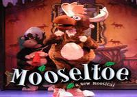 Mooseltoe: A New Moosical in Rockland / Westchester