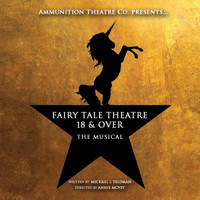 Fairy Tale Theatre 18 & Over: The Musical in Broadway