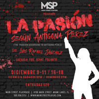 La Pasion Segun Antigona Perez(The Passion According To Antigona Perez) in Miami