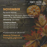 November by David Mamet in San Diego