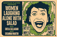 Shotgun Players presents Women Laughing Alone With Salad in San Francisco