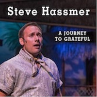Steve Hassmer: A Journey To Grateful in Central New York