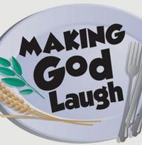 Making God Laugh in Long Island