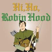 Hi, Ho Robin Hood in Central New York