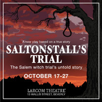Saltonstall's Trial: The Salem witch trial's untold story in Boston