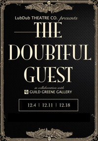 THE DOUBTFUL GUEST in Other New York Stages