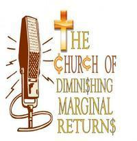 The Church of Diminishing Marginal Returns in Long Island