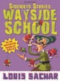 Sideways Stories From Wayside School in Minneapolis / St. Paul