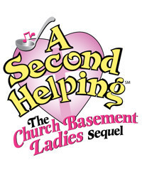 A Second Helping: the Church Basement Ladies Sequel in Raleigh
