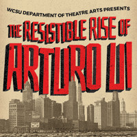 The Resistible Rise of Arturo Ui in Connecticut