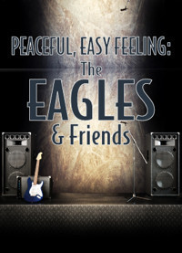 Peaceful, Easy Feeling: The Eagles & Friends in Milwaukee, WI