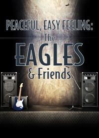 Peaceful, Easy Feeling: The Eagles & Friends in Broadway