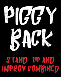 Piggyback: Stand up and Improv in Seattle