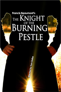 The Knight of the Burning Pestle in Baltimore