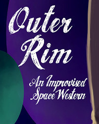The Outer Rim: An Improvised Space Western in Seattle