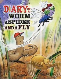 Diary of a Worm, a Spider and a Fly in Minneapolis / St. Paul