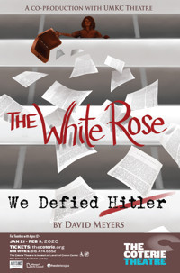 The White Rose: We Defied Hitler in Broadway