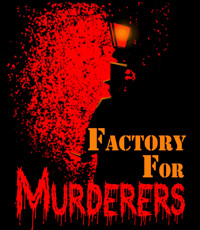 Factory For Murderers in Buffalo