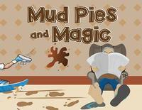Mud Pies and Magic in Hawaii
