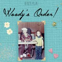 Woody's Order! in Los Angeles