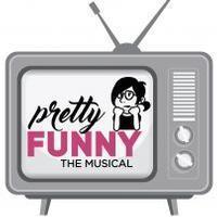 Pretty/Funny in Broadway
