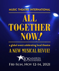 All Together Now -a New Musical Revue in Vermont