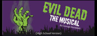 Evil Dead the Musical High School Version in Broadway