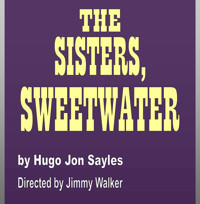 The Sisters, Sweetwater in Broadway