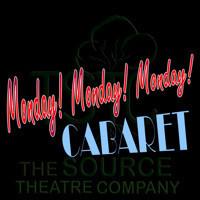Monday! Monday! Monday! Cabaret in Denver